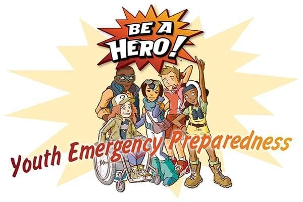 Be a Hero: Youth Emergency Preparedness