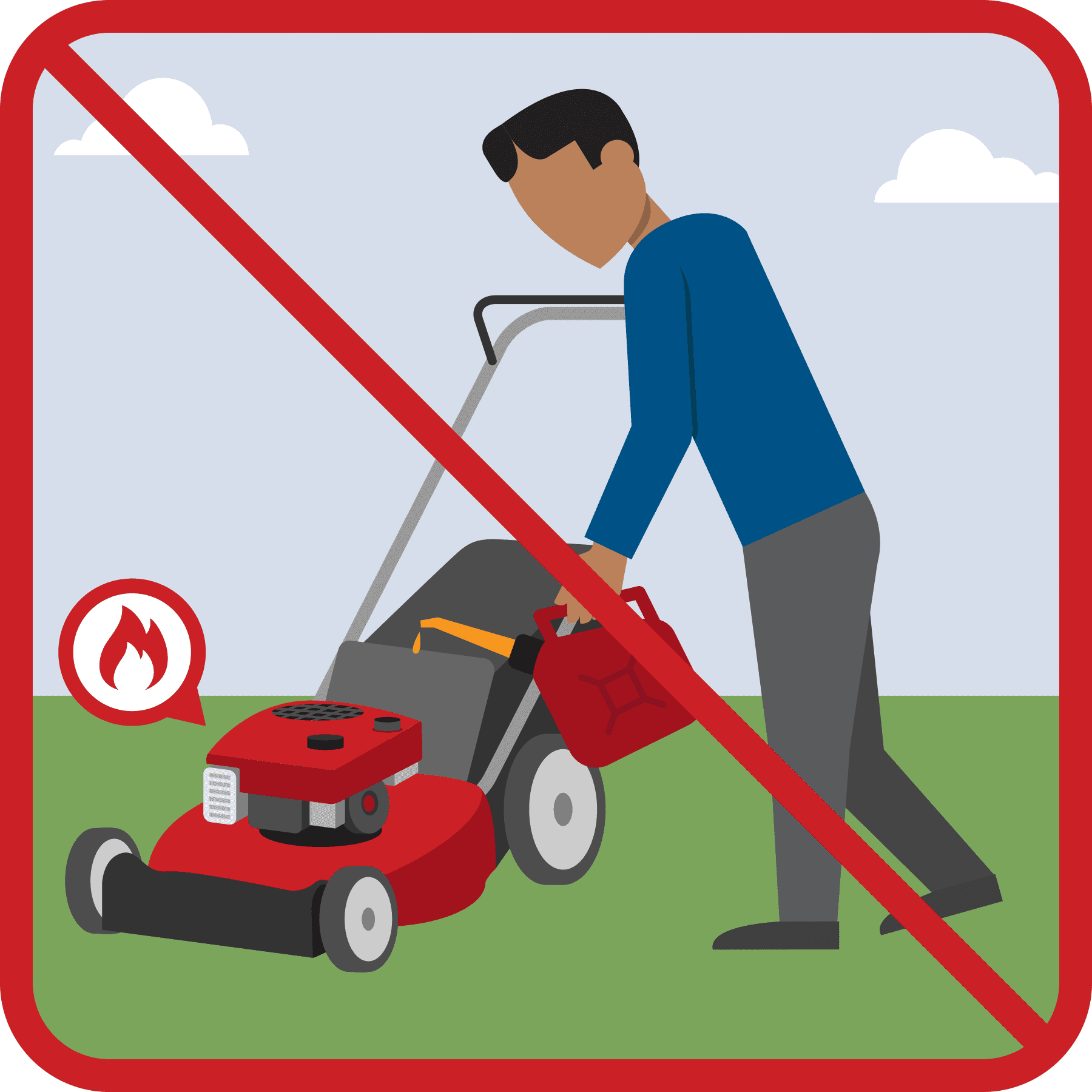 A man is fueling a hot lawnmower. A red line is drawn across the illustration.