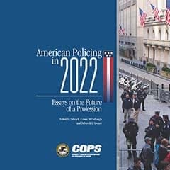 American Policing in 2022