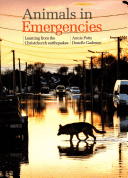 Book cover: Animals in emergencies : learning from the Christchurch earthquakes