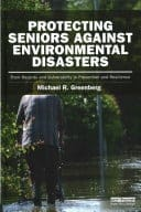 Book cover: Protecting seniors against environmental disasters: from hazards and vulnerability to prevention and resilience