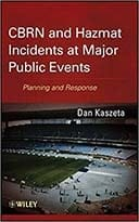 Book cover: CBRN and Hazmat incidents at major public events : planning and response