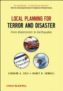 Book cover: Local planning for terror and disaster: from bioterrorism to earthquakes