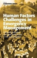 Book cover: Human factors challenges in emergency management: enhancing individual and team performance in fire and emergency services
