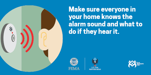 make sure everyone in your home knows the alarm sound